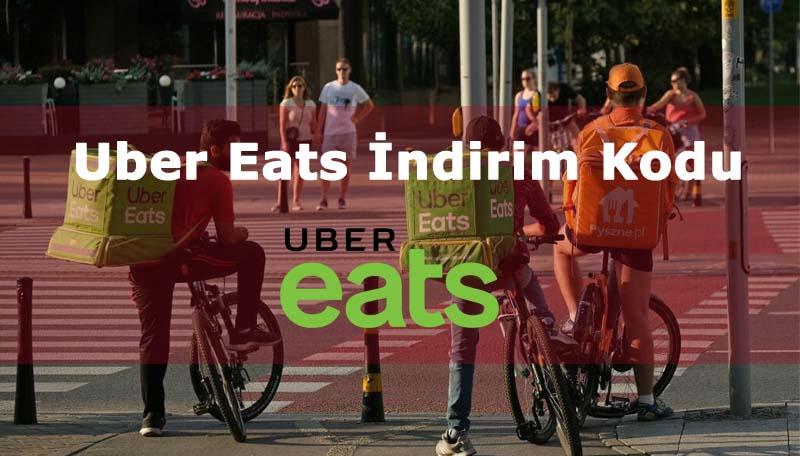 Uber Eats İndirim Kodu