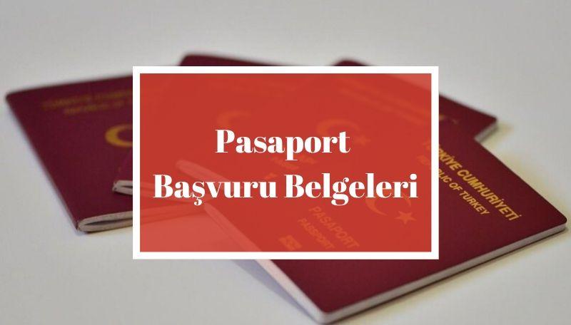 Pasaport Başvuru Belgeleri